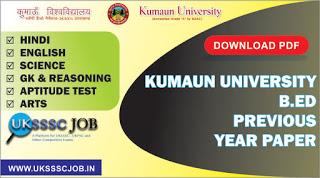 Kumaun university B.Ed previous Year paper - Download PDF