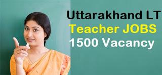 Uttarakhand Lt teacher JOBS 2019 - 1500 Vacancy